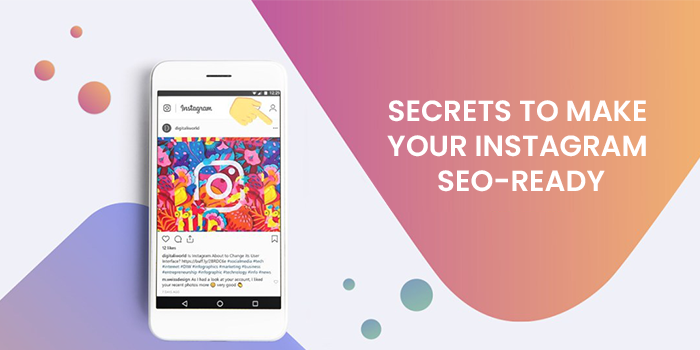 SECRETS TO MAKE YOUR INSTAGRAM SEO-READY
